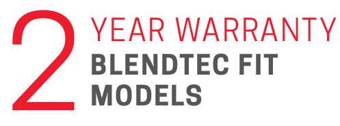2 Year Warranty Blentec Fit Models