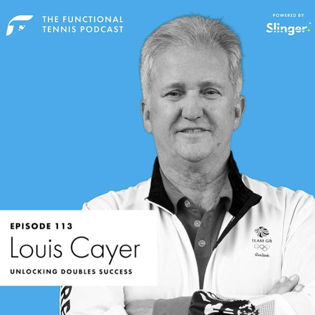 Louis Cayer on the Functional Tennis Podcast