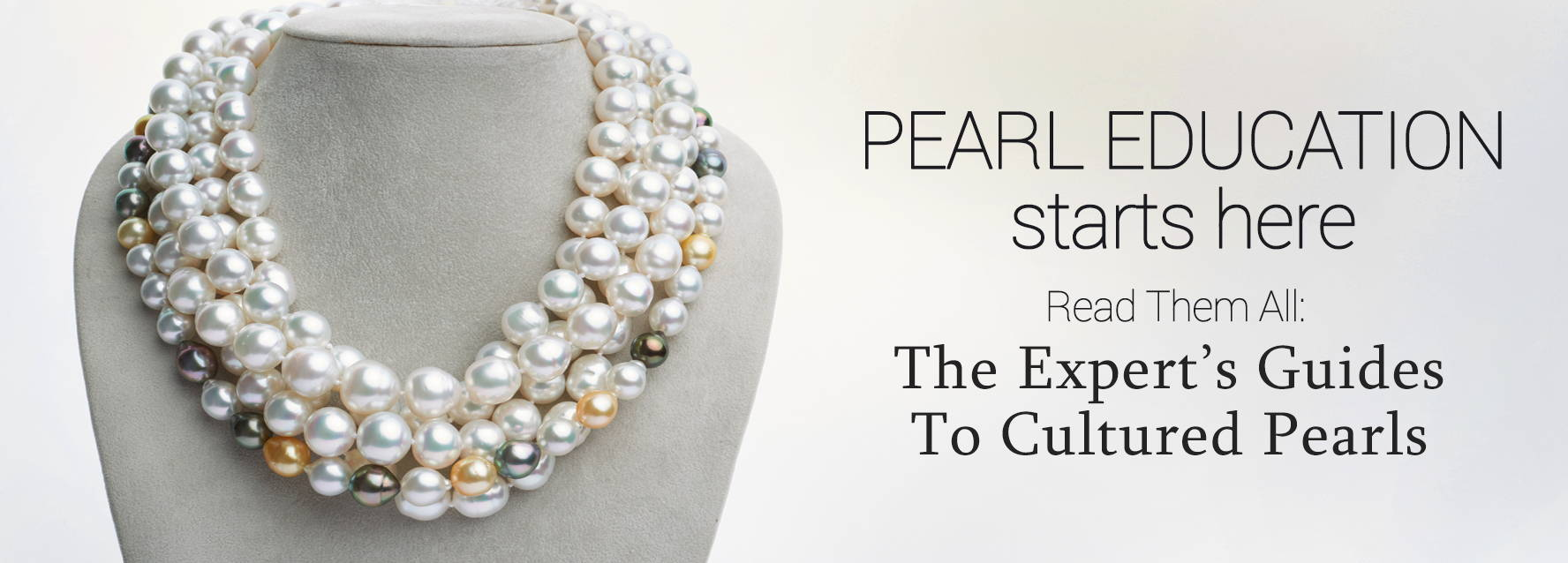 Pearl Education: Learn About Cultured Pearls