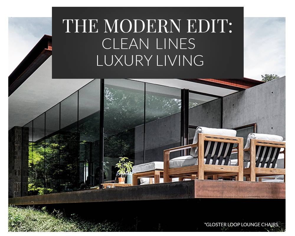 The Modern Edit: Clean Lines. Luxury Living.