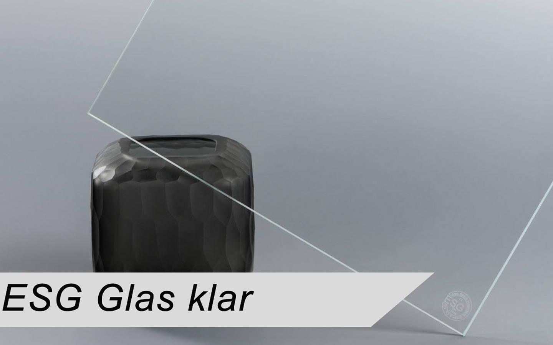 ESG Glas klar nach Maß