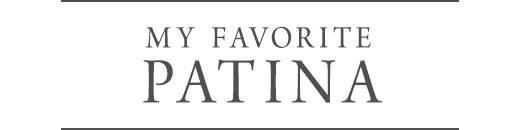 My Favorite Patina