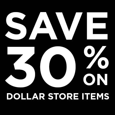 Save 30% On Dollar Store Items