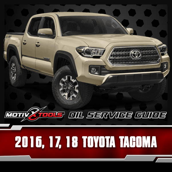 Late Model Toyota Tacoma 3.5L V6 Oil Service Guide