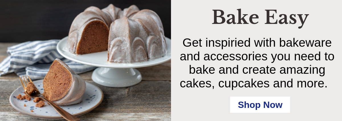 Bake Easy with our bakeware and accessories.  Create cakes, cupcakes and more.