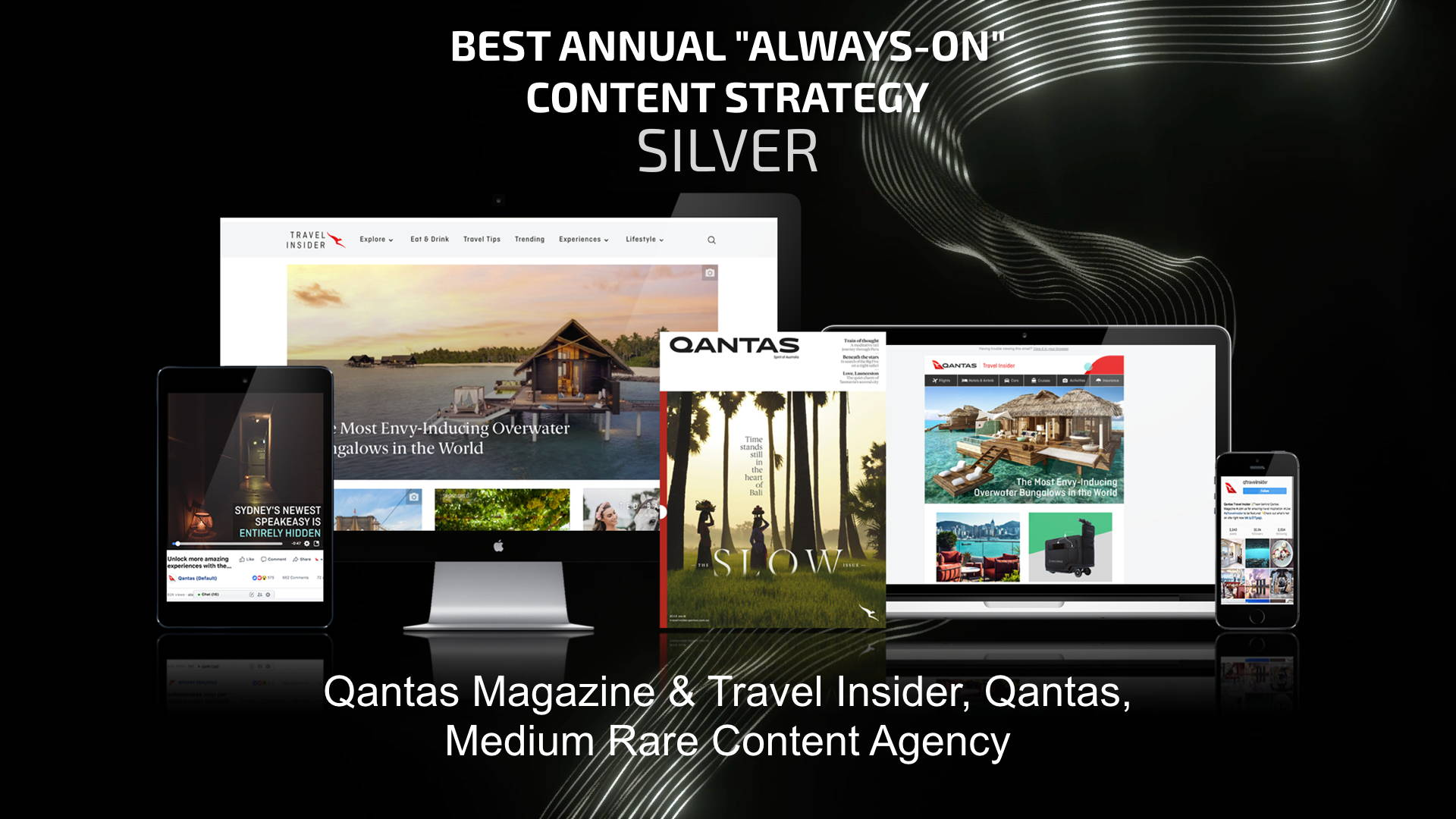 'Always On' Silver Winner