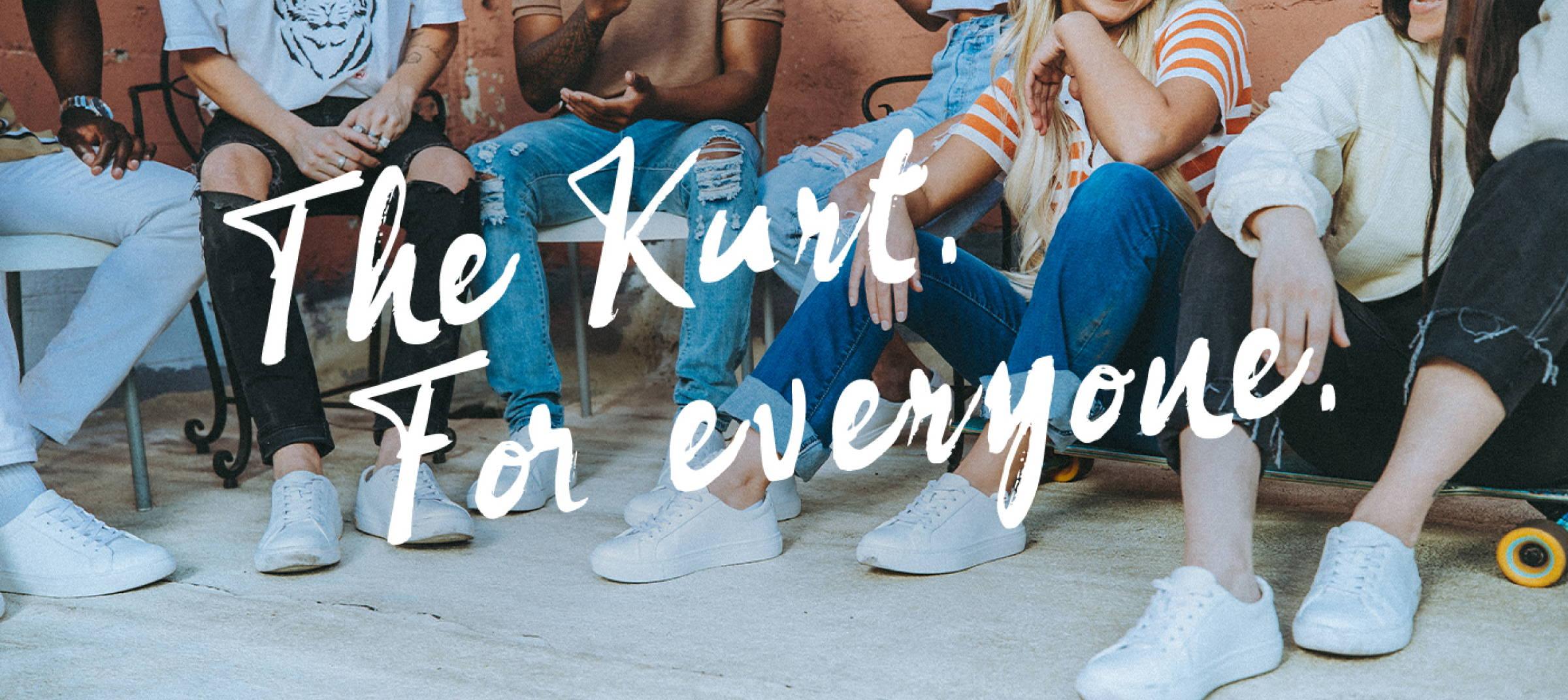 The Kurt. For everyone.