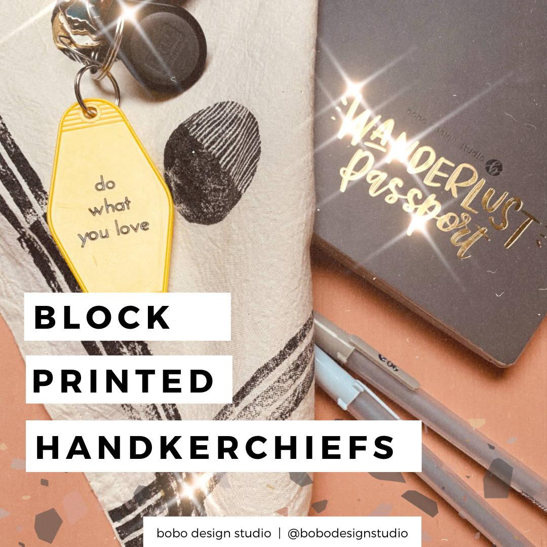 block printed handkerchief blog graphic featuring the wanderlust passport and the lunar block printed bandana by bobo design studio
