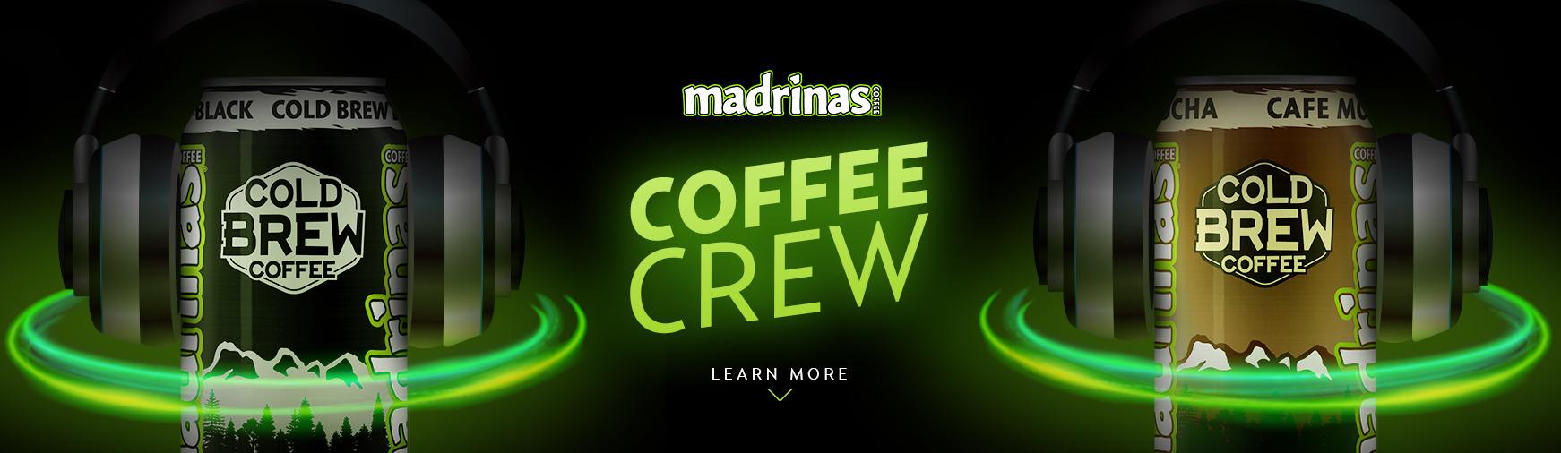 Madrinas - Coffee Crew Streamer Application