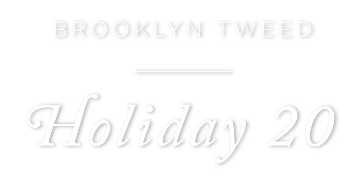 Brooklyn Tweed Holiday 20