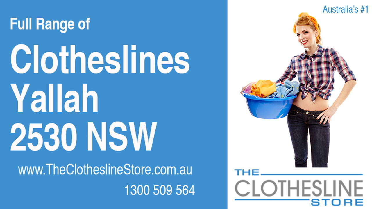New Clotheslines in Yallah 2530 NSW