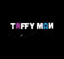 Taffy Man Collection
