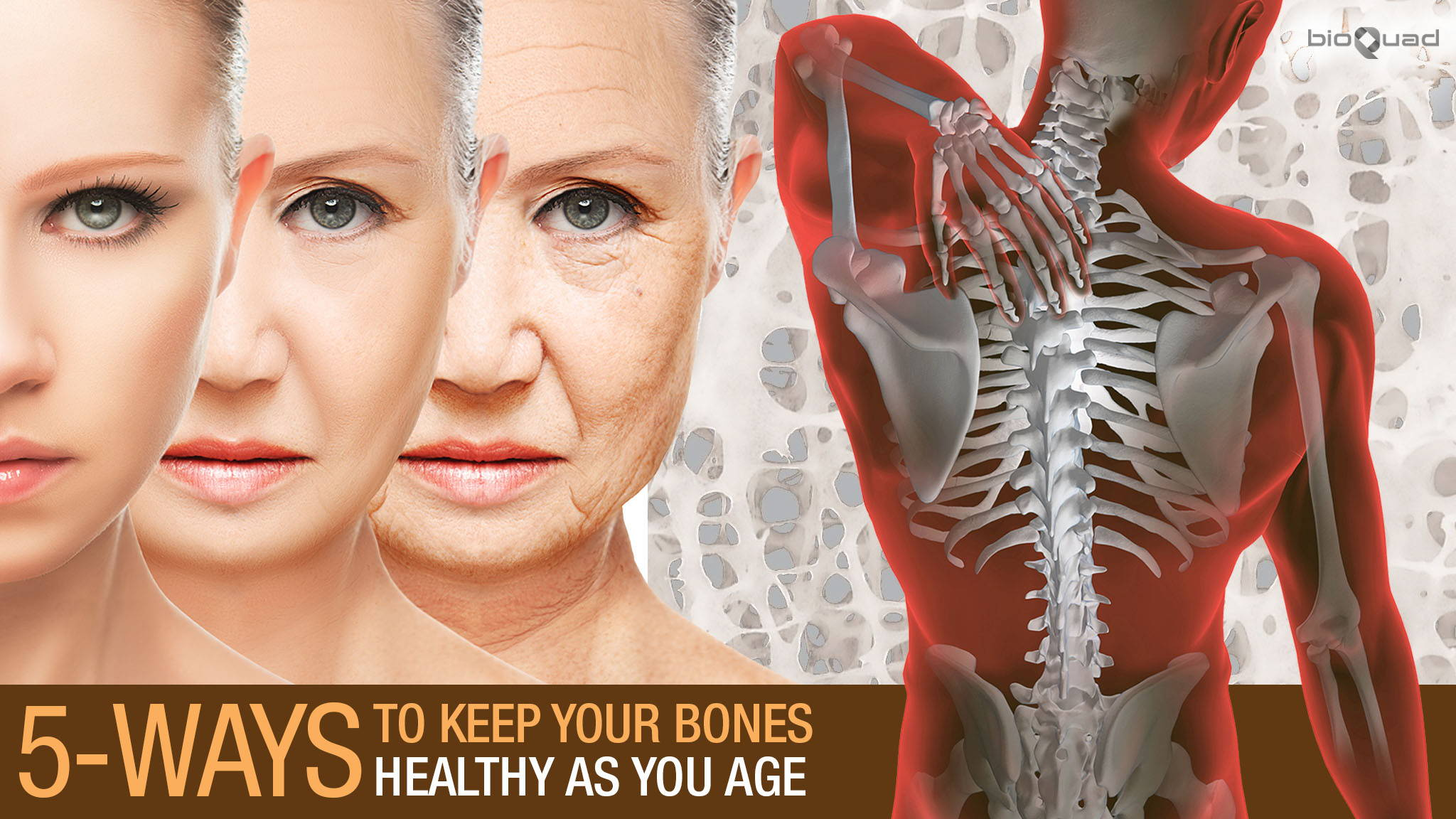 5 Ways to Keep Your Bones Healthy As You Age
