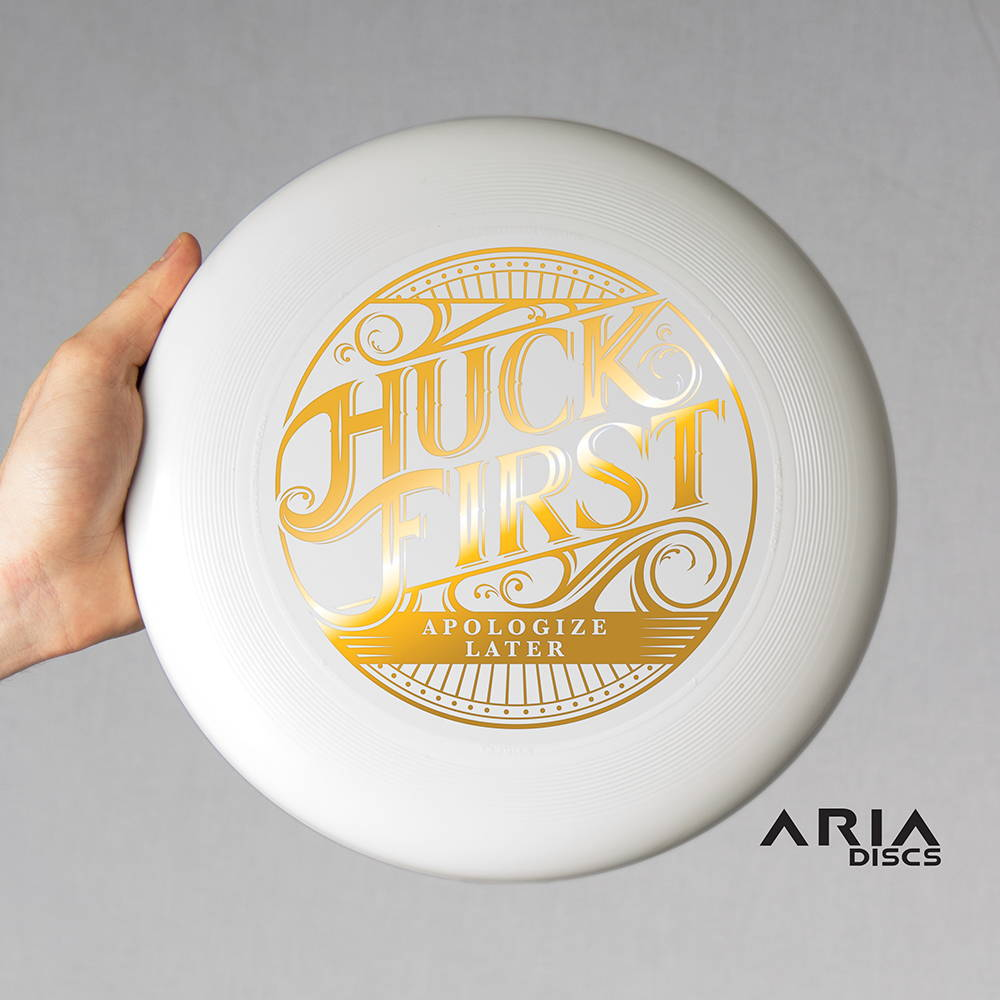 ARIA professional official ultimate flying disc for the sport commonly known as 'ultimate frisbee' huck first apologize later design