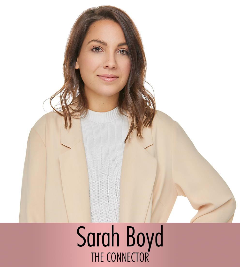 SARAH BOYD - The Connector