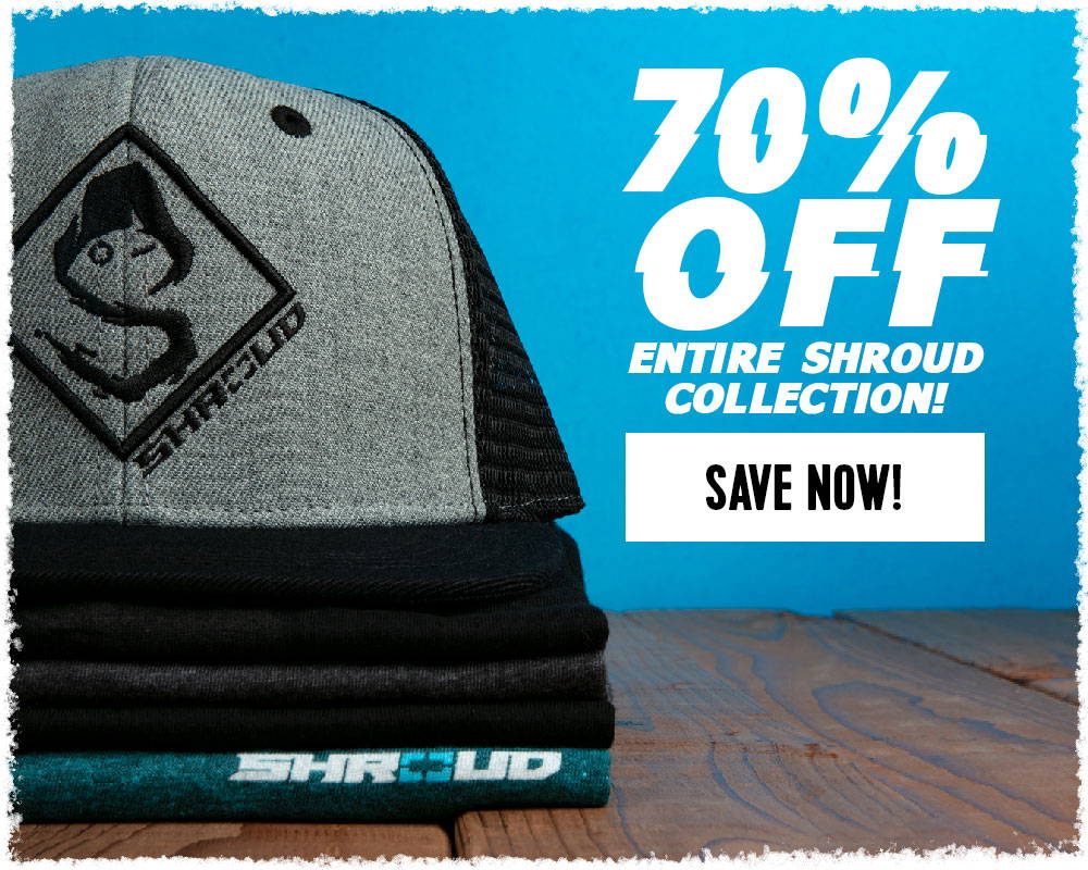 70% Off Entire Shroud Collection! Save Now!