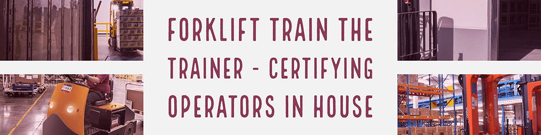 Forklift Train The Trainer Program