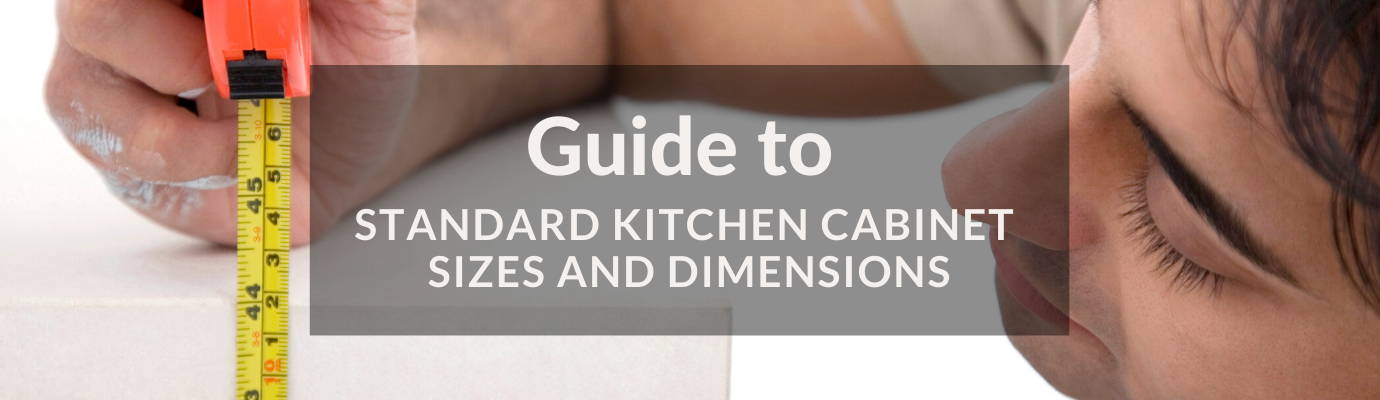 Guide To Kitchen Cabinet Sizes And Dimensions