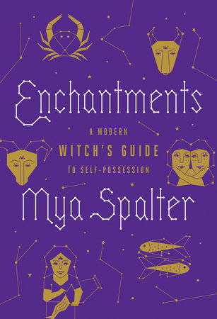 Enchantments A Modern Witch's Guide