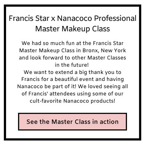 Watch a sneak peak at Francis Star x Nanacoco Professional Makeup Master Class in New York on Nanacoco Professional's Youtube Channel