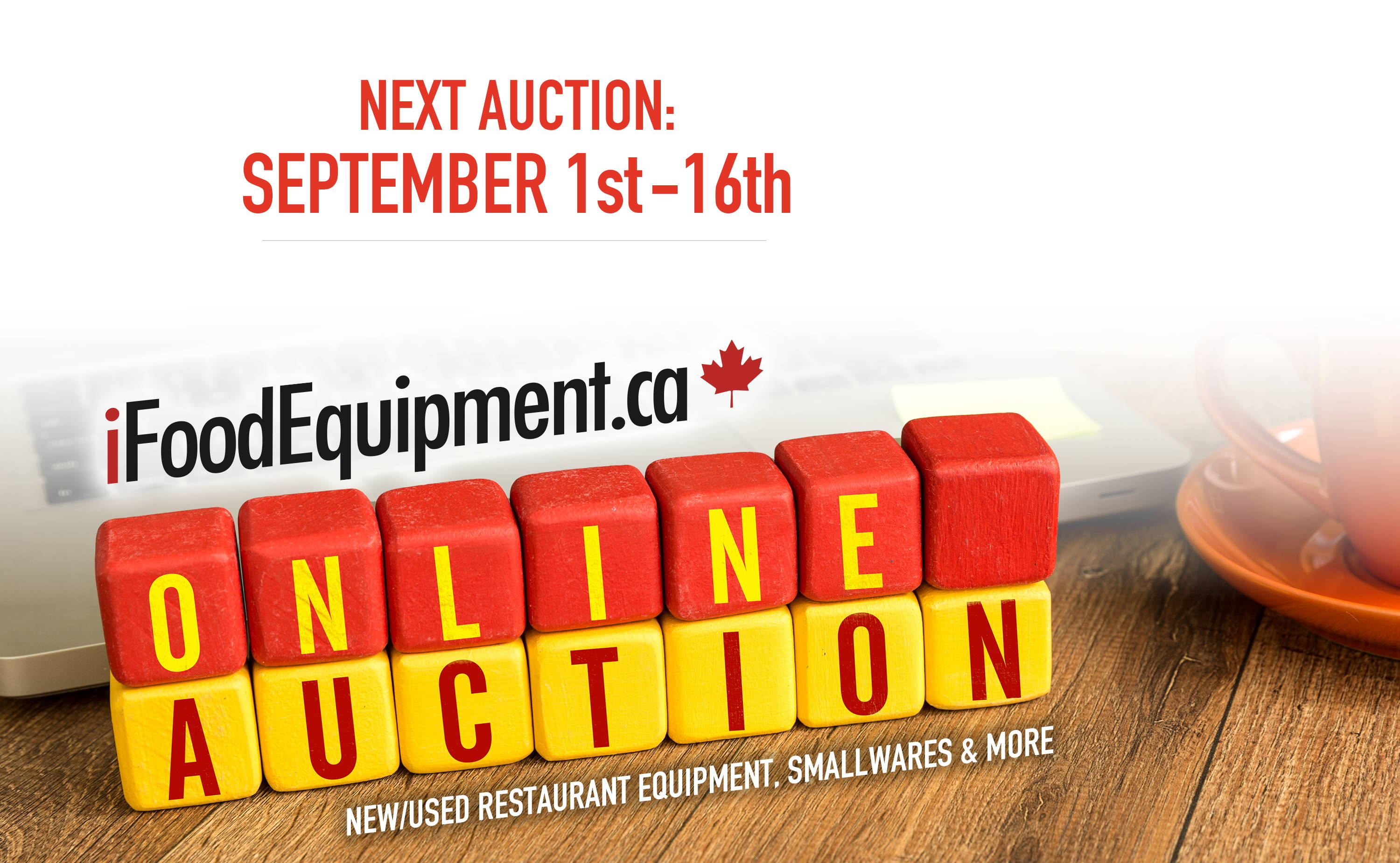 Next Auction: September 1st - 16th - iFoodEquipment Online Auctions