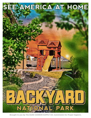 Backyard National Park Duke Canon PSA Poster