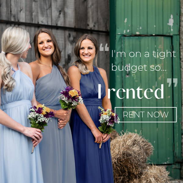 Bridesmaid dress rentals