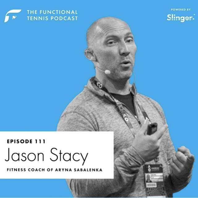 Jason Stacy on the Functional Tennis Podcast