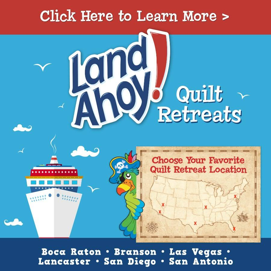 Stitchin' Heaven Travel - Land Ahoy Quilt Retreats