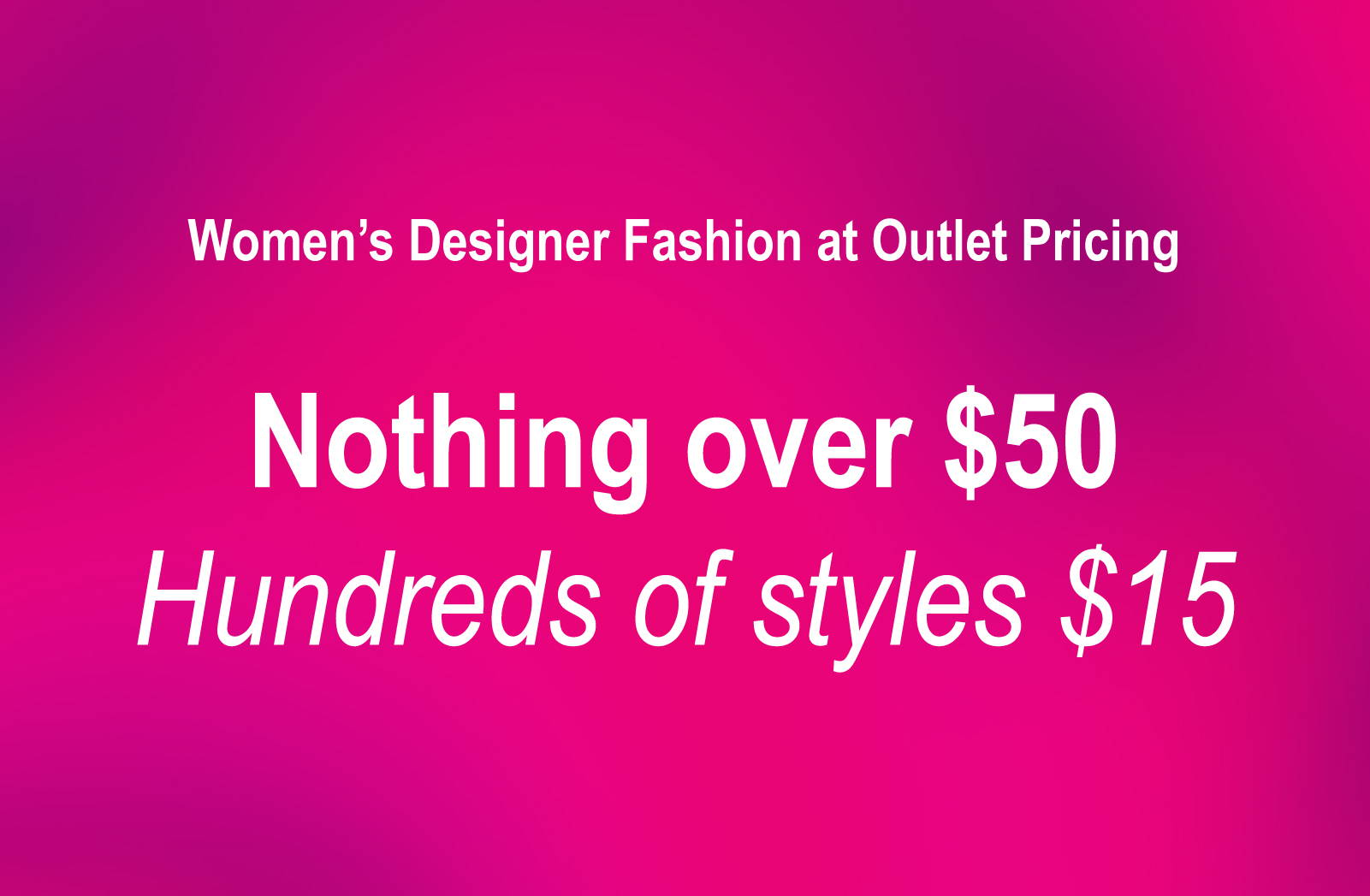 Women's Designer Fashion at Outlet Pricing