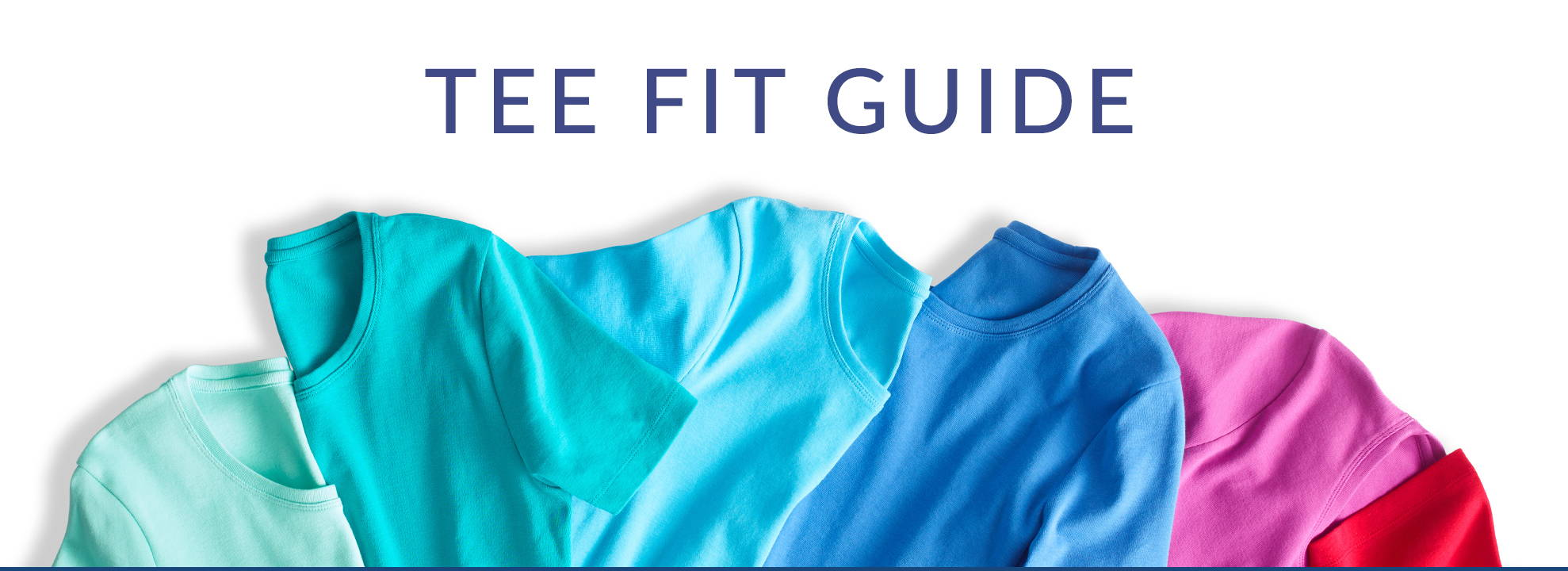 Tee Fit Guide