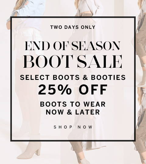 Select Boots & Booties 25% Off