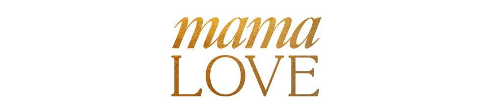 CAMILLA Mama Love