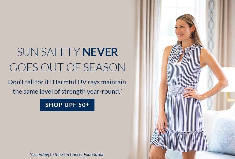 Harmful UV rays maintain the same level of strength year-round. Shop UPF 50+ styles for fall.