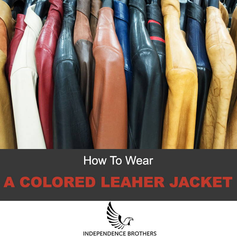 How to wear a leather colored jacket