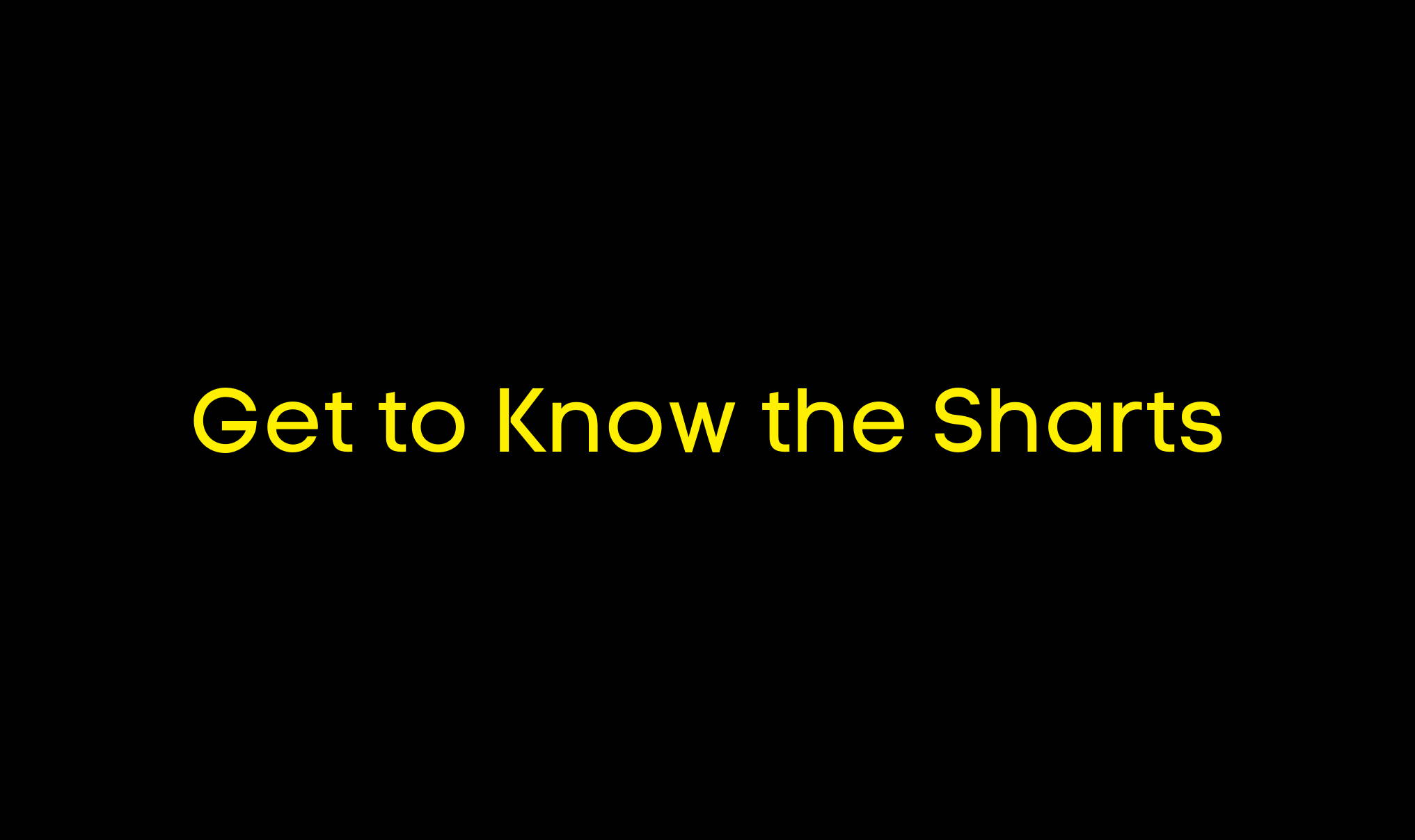 Get to Know the Sharts