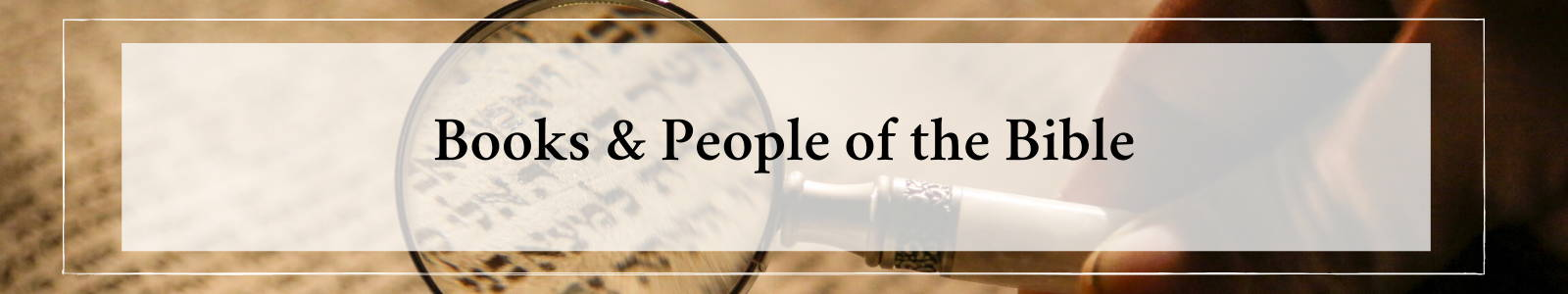 Books and People of the Bible