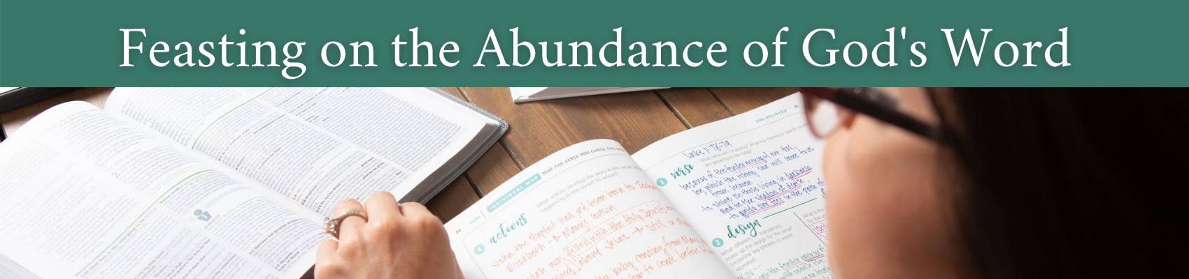 Feasting on the Abundance of God's Word