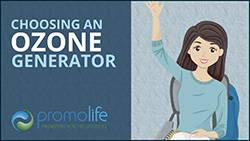Choosing an Ozone Generator