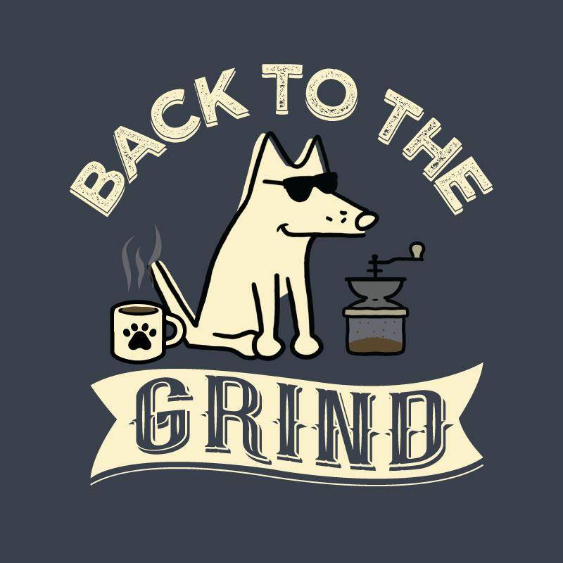 Shop teddy the dog back to the grind