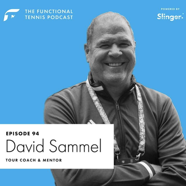 David Sammel on the Functional Tennis Podcast
