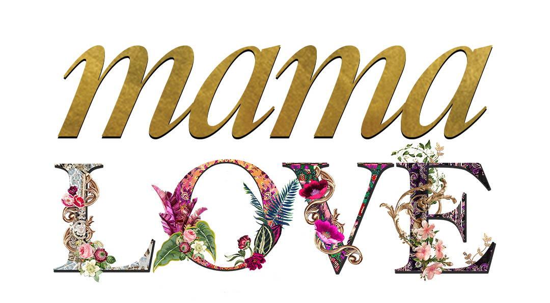 Mama Love Text