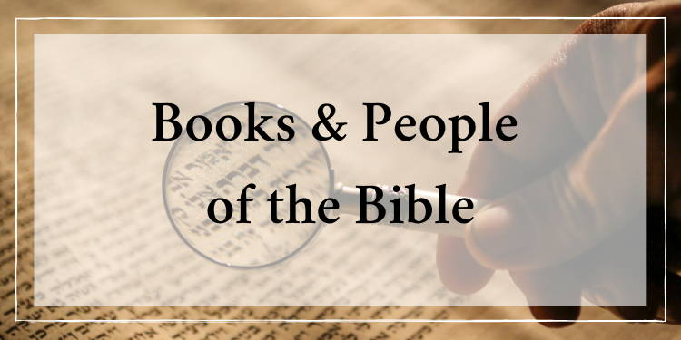 Books & People of the Bible