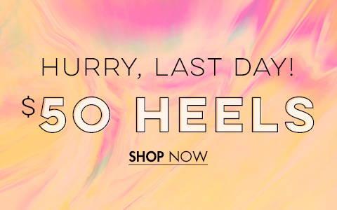$50 Heels