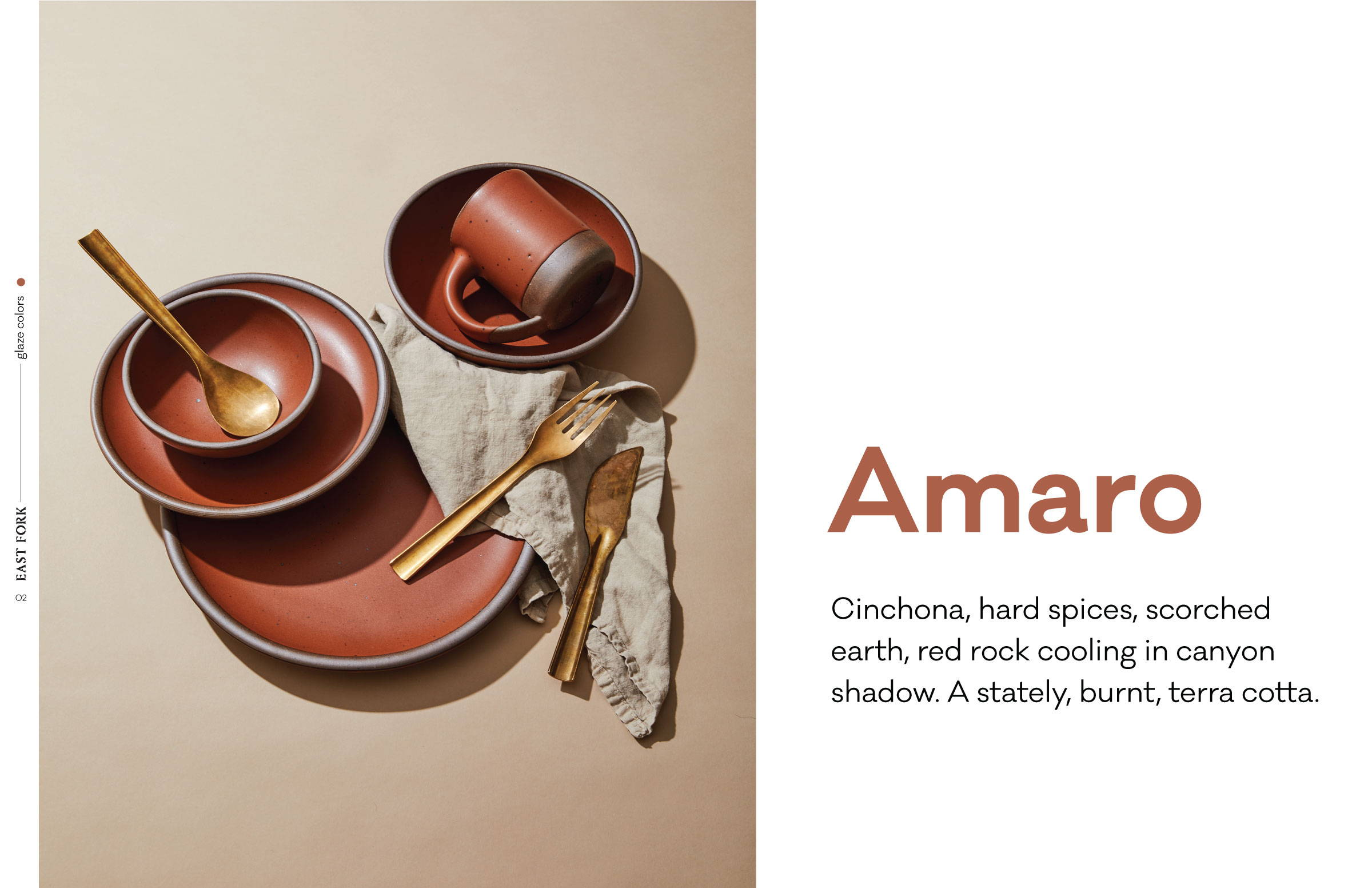 Amaro. Our stately, burnt terracotta