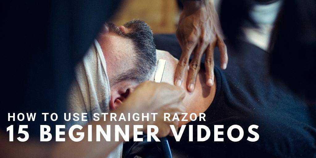 How To Use Straight Razor 15 Beginner Video