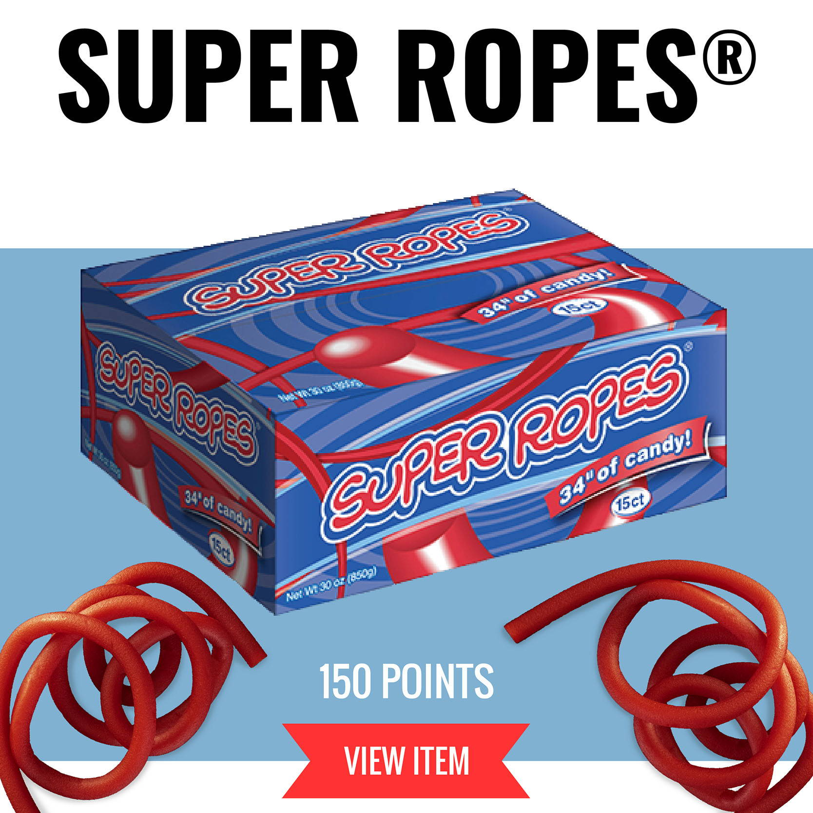 Super Ropes, 15 Pack - 150 Points - VIEW ITEM