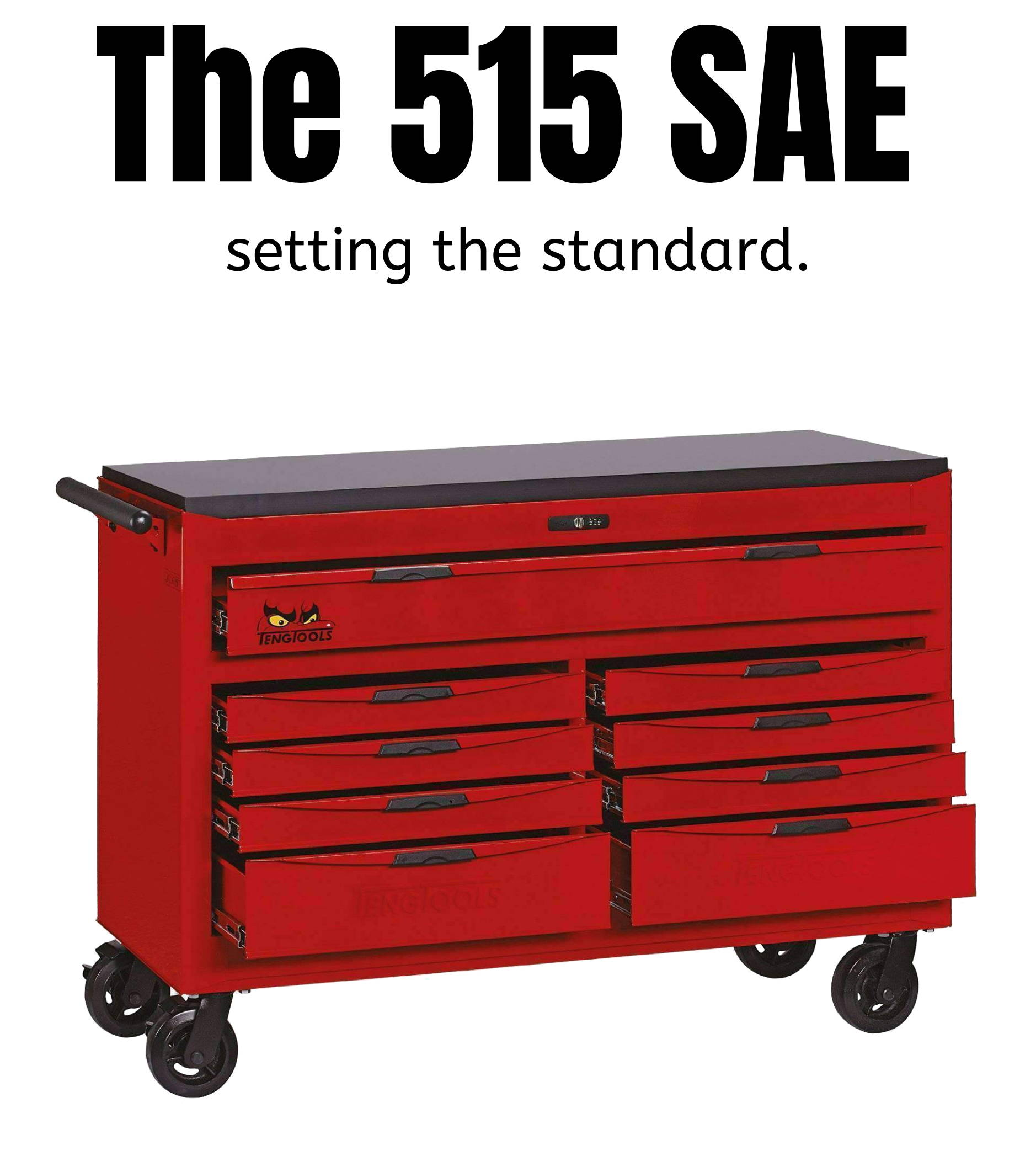 The 515 SAE. Setting the standard.