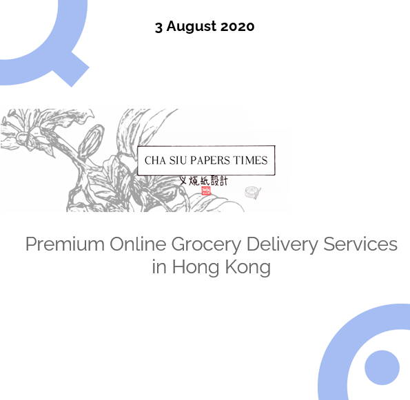 Premium Online Grocecry Delivery Services in Hong Kong