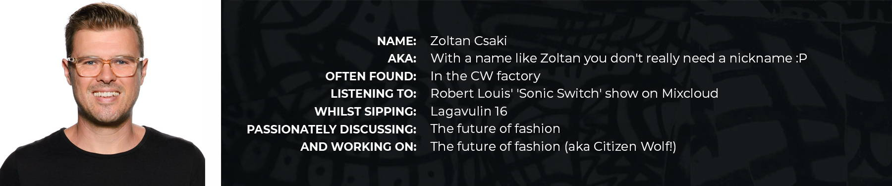 Spotlight on Zoltan Csaki of Citizen Wolf